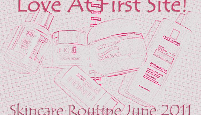 June 2011 Skincare routine plus Anthelios Tinted swatch!