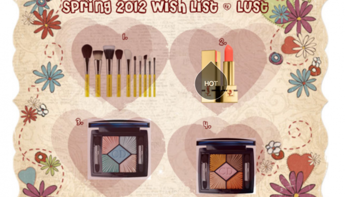 Spring wish list/lust 2012
