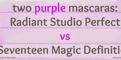 Comparing two purple mascaras:Radiant Studio Perfect vs Seventeen Magic Definition. Miss K shares [GREEK ONLY]