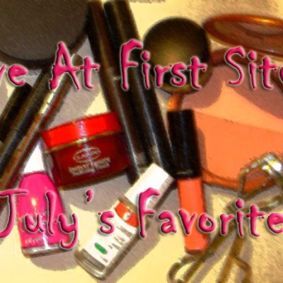 July favorites!