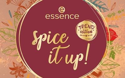 """Essence Trend Edition """"spice it up!""""